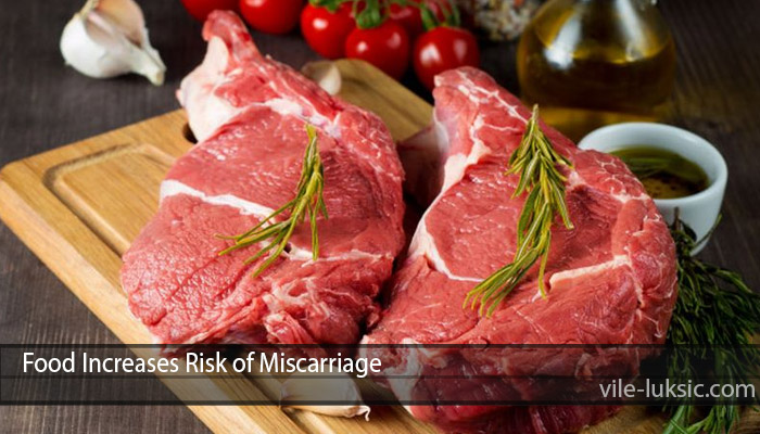 Food Increases Risk of Miscarriage